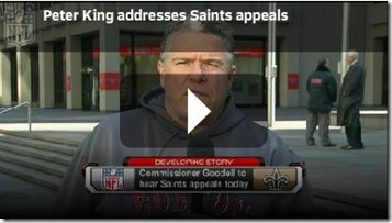VIDEO - Peter King New Orleans Saints appeals NFL suspension - The Boys Are Back blog