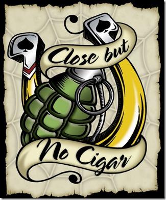 the origin of close but no cigar