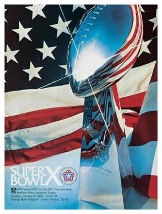 Super Bowl X - Pittsburgh Steelers vs. Dallas Cowboys - Program - The Boys Are Back blog
