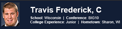 Dallas Cowboys Center Guard Travis Frederick - The Boys Are Back blog - 2013 NFL Draft