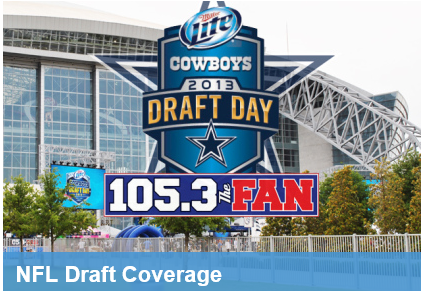 NFL Draft 2013 - NFL Draft radio coverage on 1053 The Fan - Dallas - The Boys Are Back blog 2013
