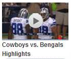 video - Cowboys vs. Bengals Highlights - 2013 preseason game