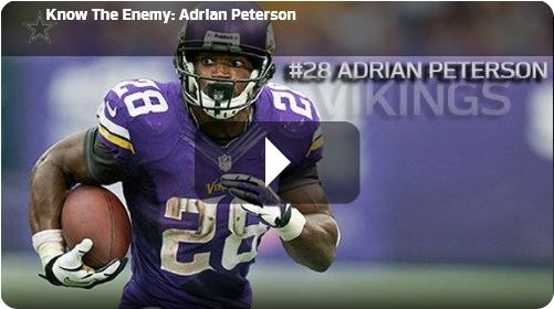 know the enemy - adrian peterson - minnesota vikings vs dallas cowboys - 2013-2014 Dallas Cowboys schedule - button