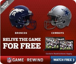 Rewatch the Dallas Cowboys vs Denver Broncos game on NFL Game Rewind for Free - Limited time offer -