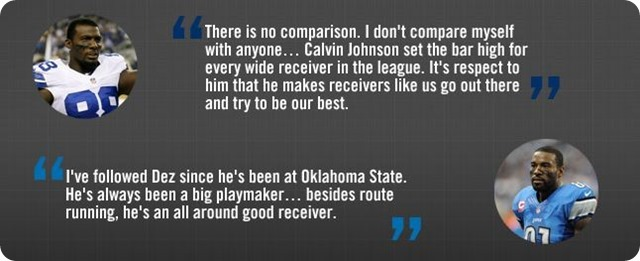 X-FACTOR VS. MEGATRON - Comparison of Dallas' Dez Bryant and Detroit's Calvin Johnson - button - Recent player quotes