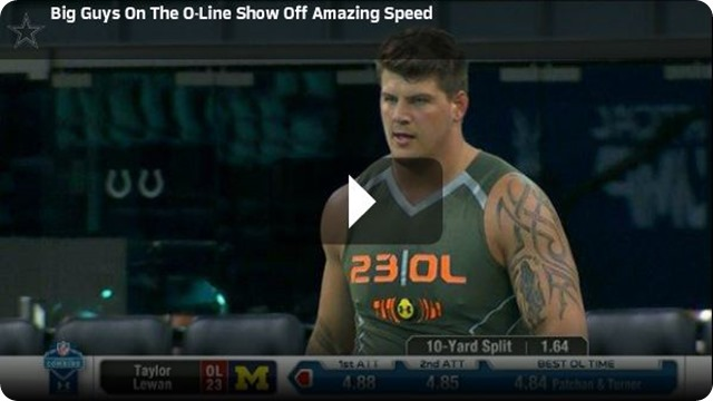 NFL SCOUTING COMBINE REPORT - Big O-Line prospects show off amazing speed - The Boys Are Back website 2014
