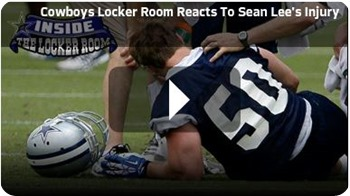 COWBOY STAR SEASON SIDELINED - Sean Lee suffers 2014 season-ending ACL tear in left knee - Dallas Cowboys locker room reaction - Video