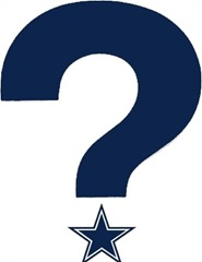 Dallas Cowboys question mark - Fan comment n commentary - The Boys Are Back blog