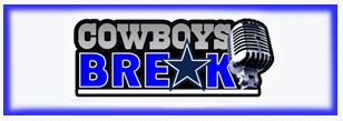 Cowboys Break - Dallas Cowboys audio archives - The Boys Are Back website